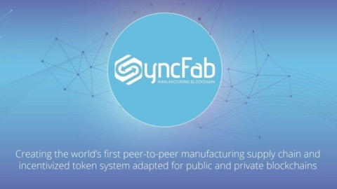 Manufacturing Blockchain Platform SyncFab Launches New User Account Management Suite, Announces System Upgrades